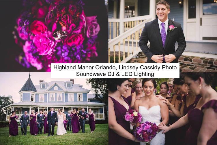soundwave entertainment - wedding blog - highland manor apopka - orlando, fl