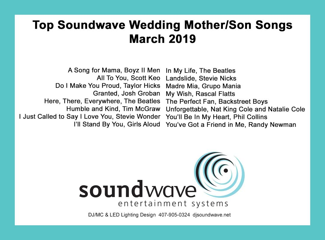 wedding songs - mother son wedding songs - orlando wedding dj - orlando djs - soundwave entertainment